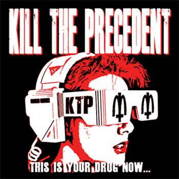 Kill The Precedent T-Shirt - Graphic